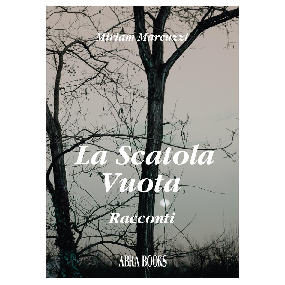 Miriam Marcuzzi, LA SCATOLA VUOTA