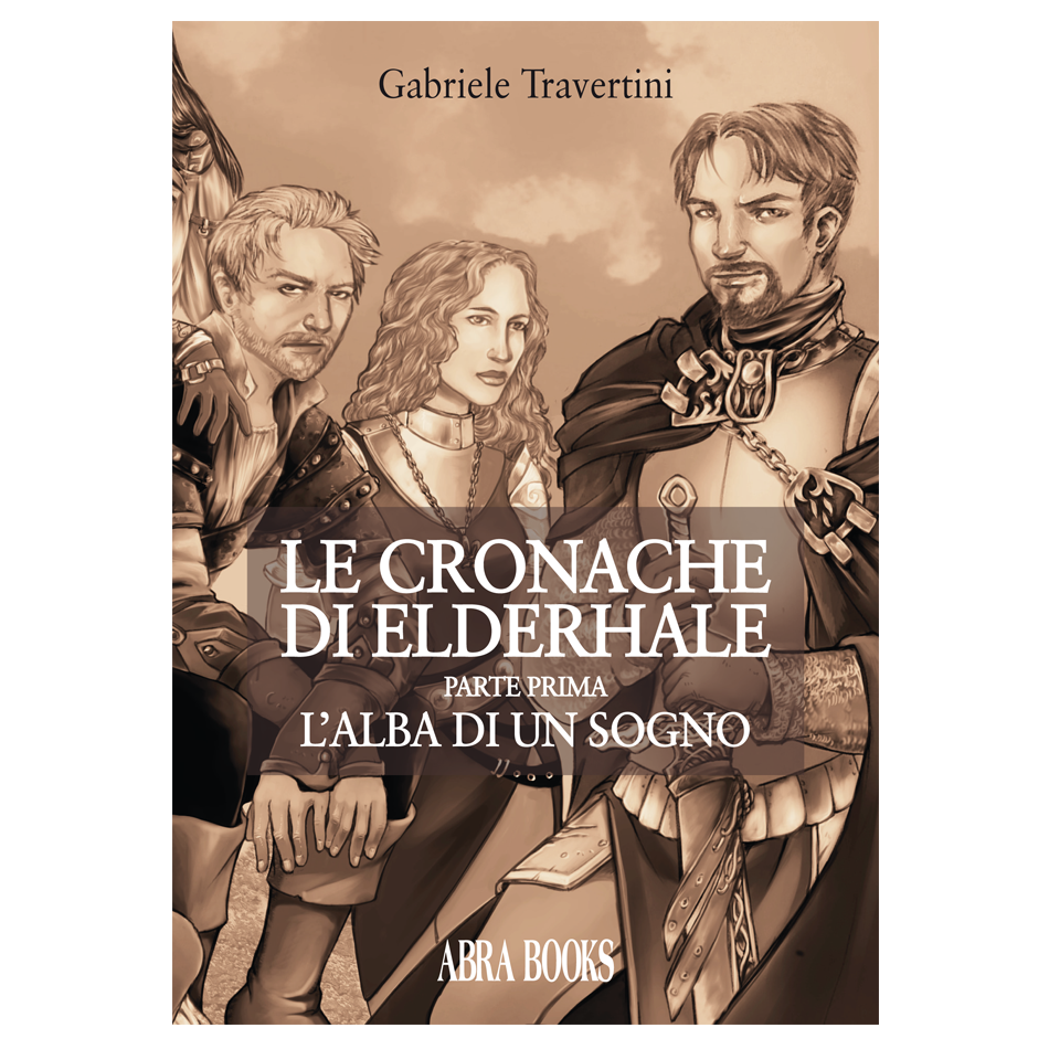 Gabriele Travertini, LE CRONACHE DI ELDERHALE, I