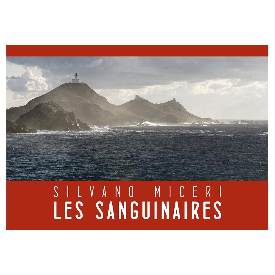 Silvano Miceri, LES SANGUINAIRES