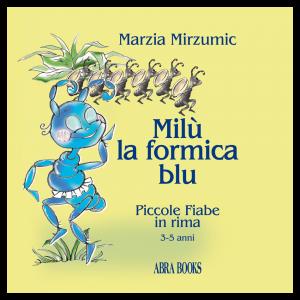 MILU' LA FORMICA BLU 2