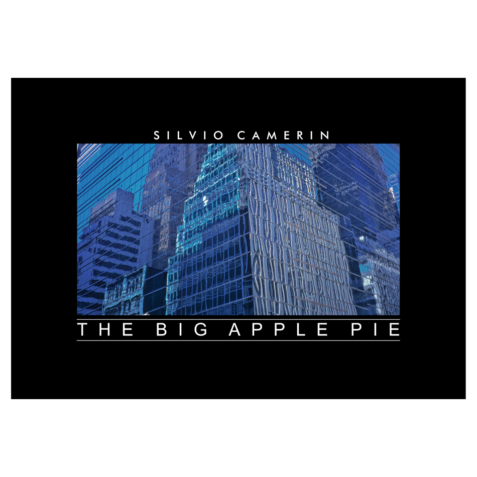 Silvio Camerin, THE BIG APPLEPIE
