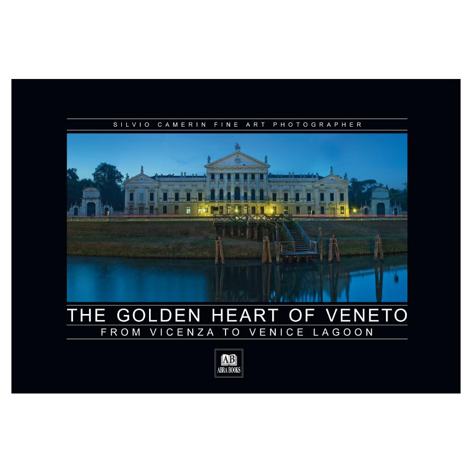 Silvio Camerin, THE GOLDEN HEART OF VENETO