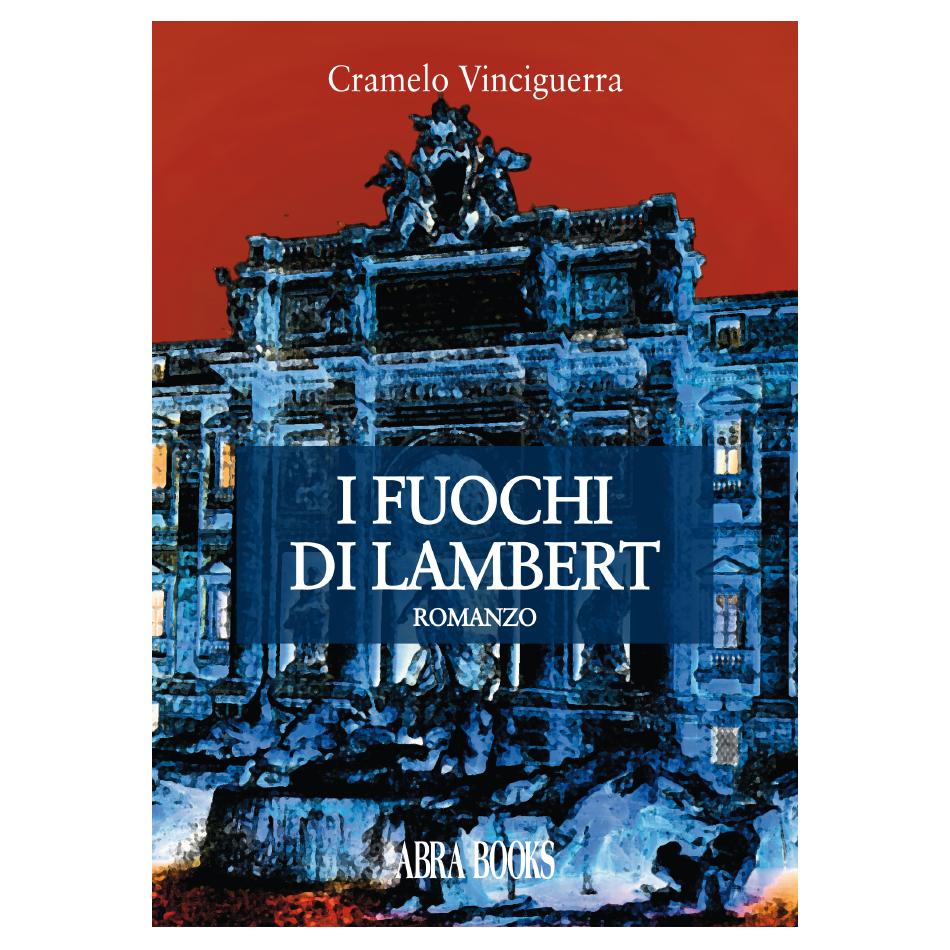 Carmelo Vinciguerra, I FUOCHI DI LAMBERT