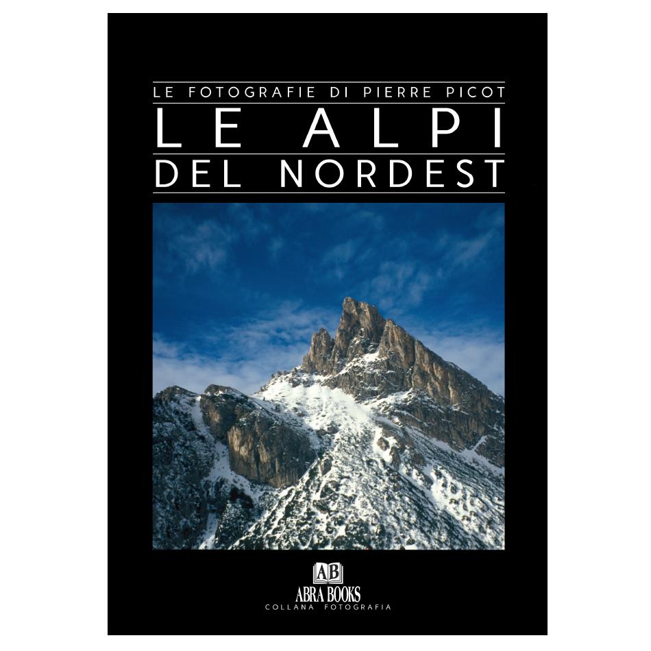 Pierre Picot, LE ALPI DEL NORD EST