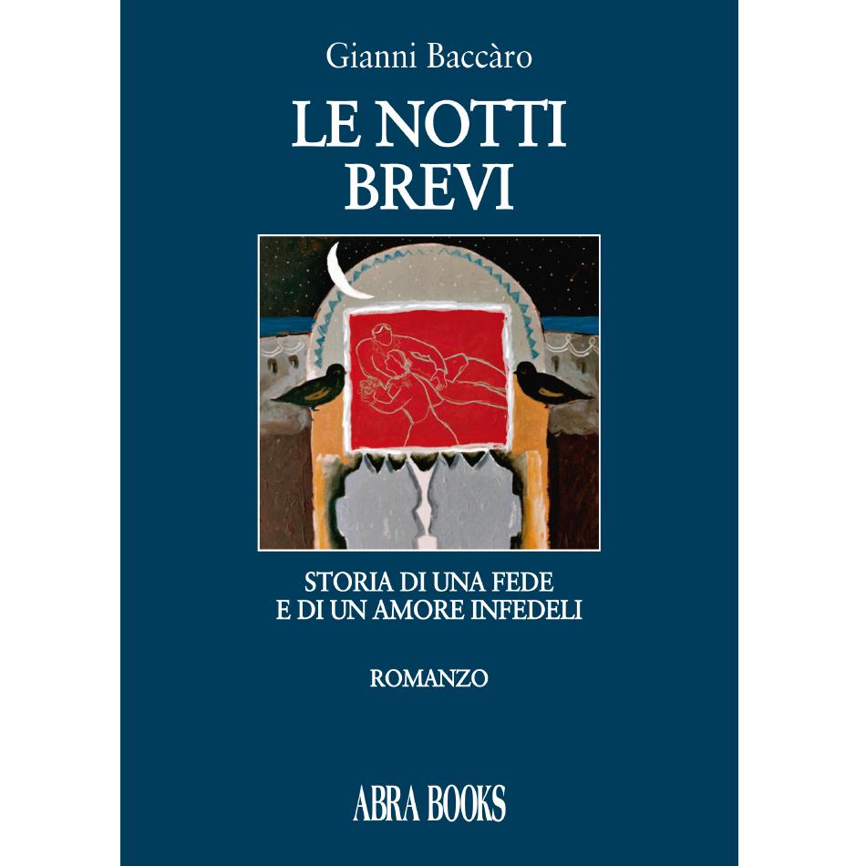 Gianni Baccàro - LE NOTTI BREVI