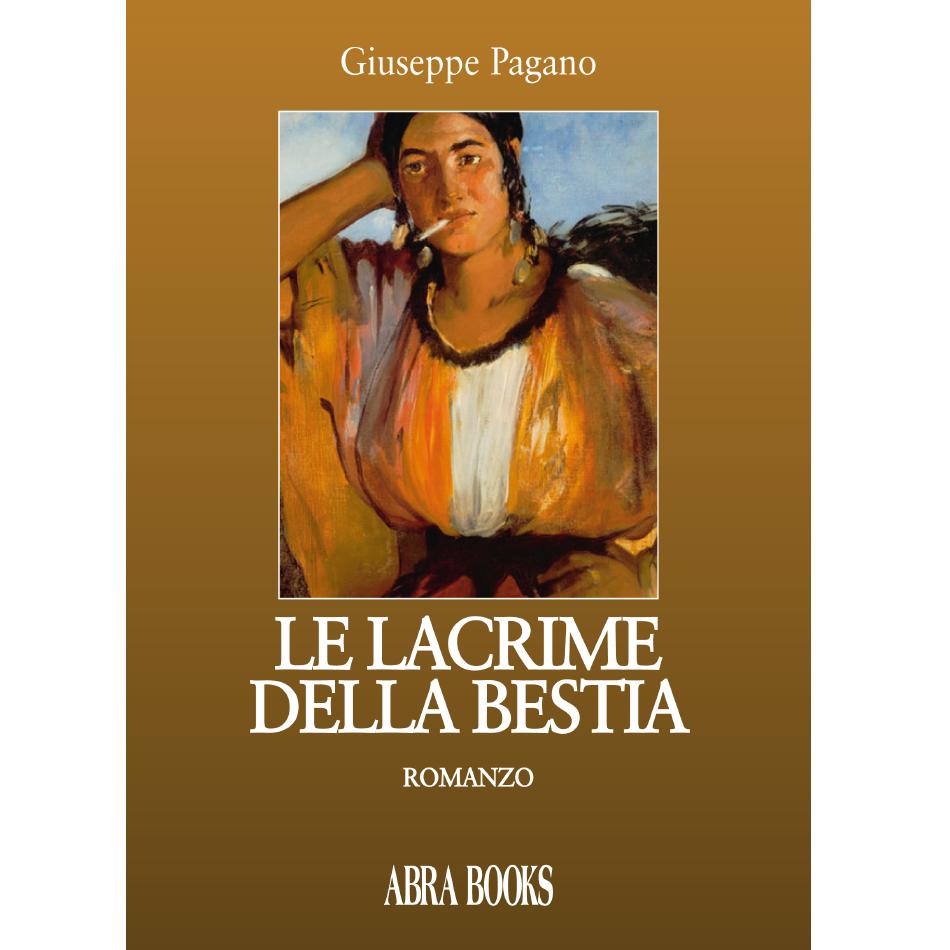 Giuseppe Pagano - LE LACRIME DELLA BESTIA