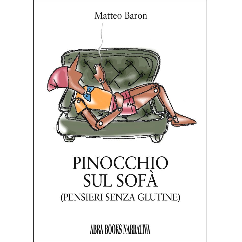 Matteo Baron - PINOCCHIO SUL SOFÀ