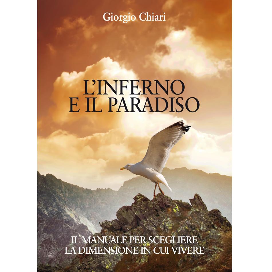 Giorgio Chiari - L'INFERNO E IL PARADISO