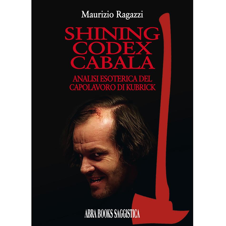 Maurizio Ragazzi - SHINING CODEX CABALA
