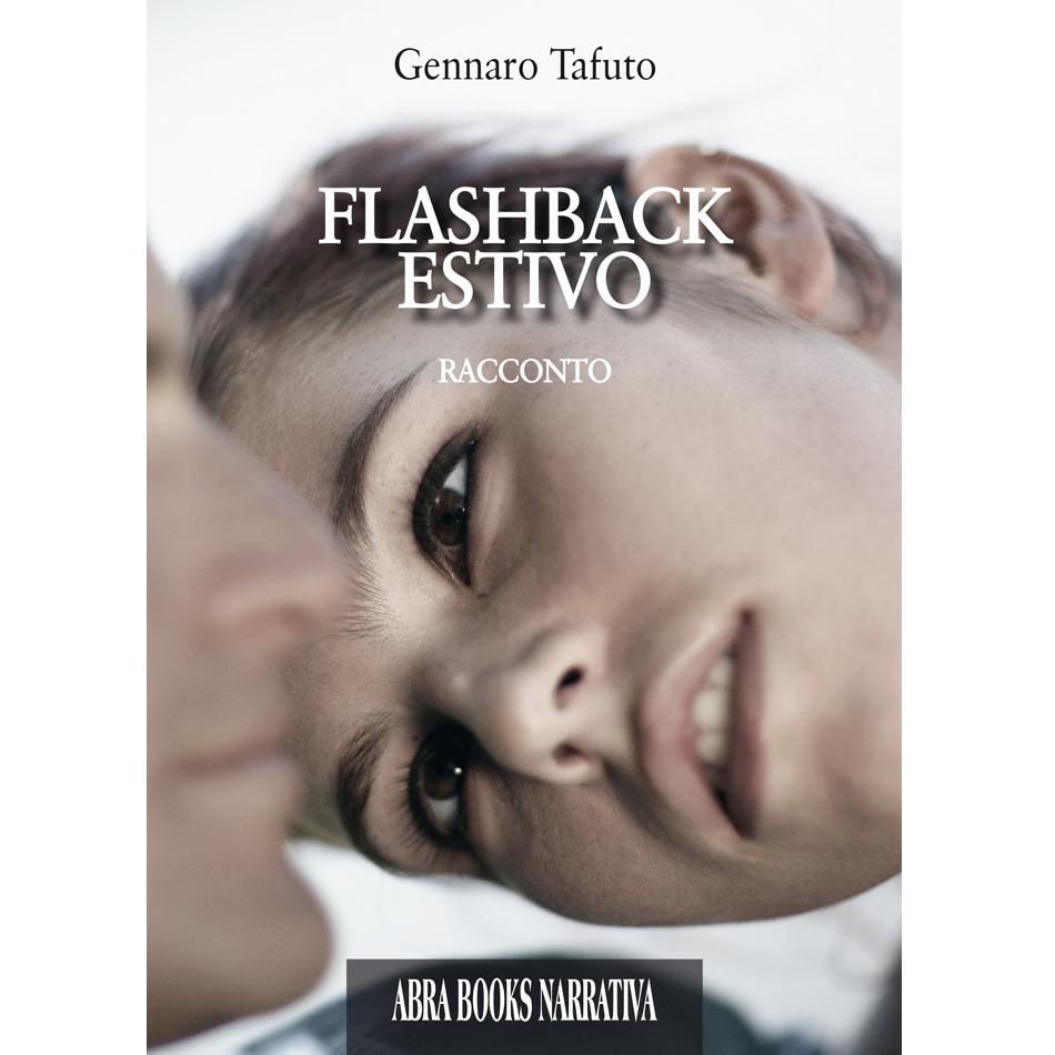 Gennaro Tafuto - FLASHBACK ESTIVO