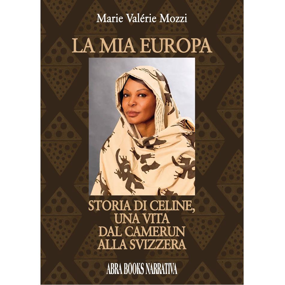 Marie Valérie Mozzi - LA MIA EUROPA