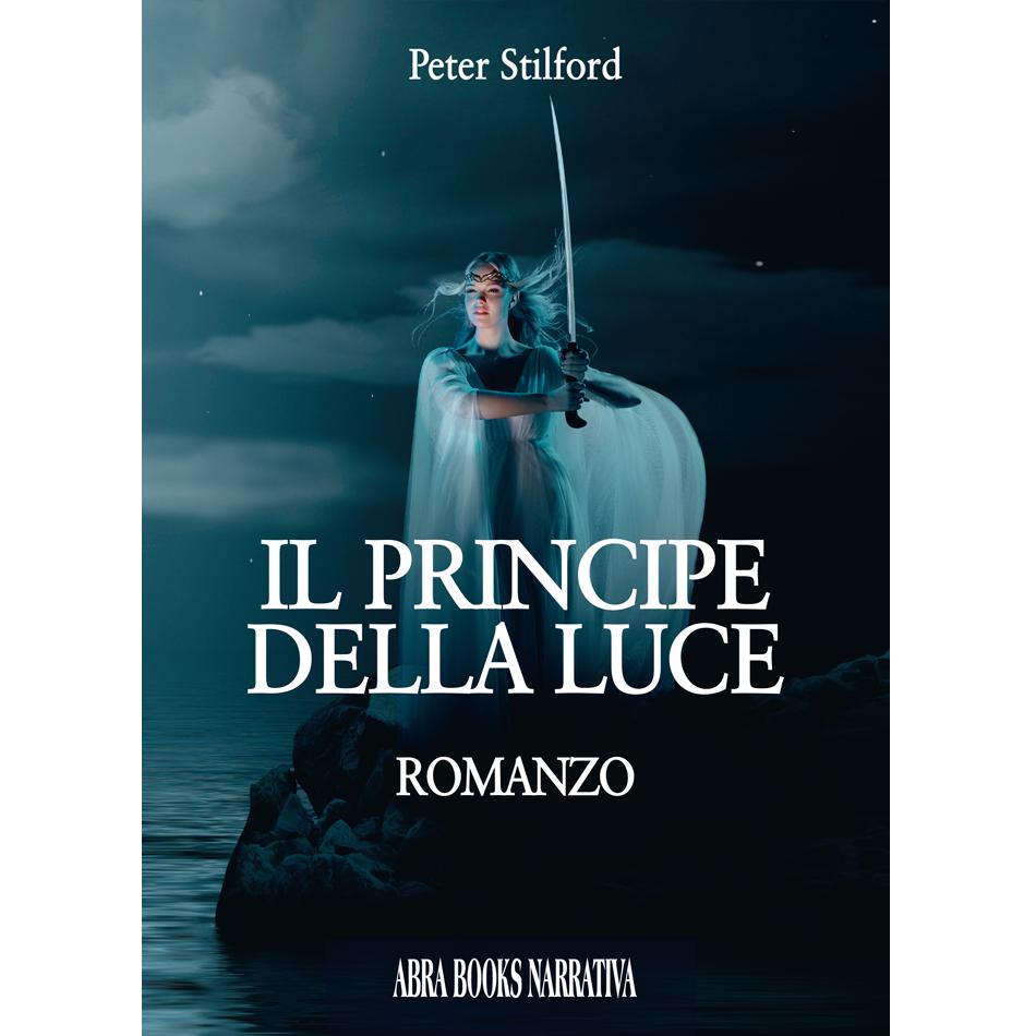 Peter Stilford - IL PRINCIPE  DELLA LUCE
