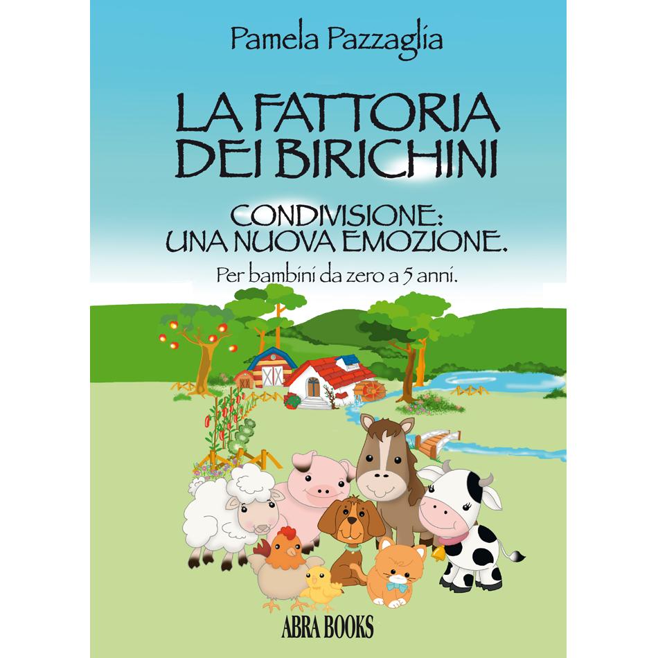 Pamela Pazzaglia - LA FATTORIA DEI BIRICHINI