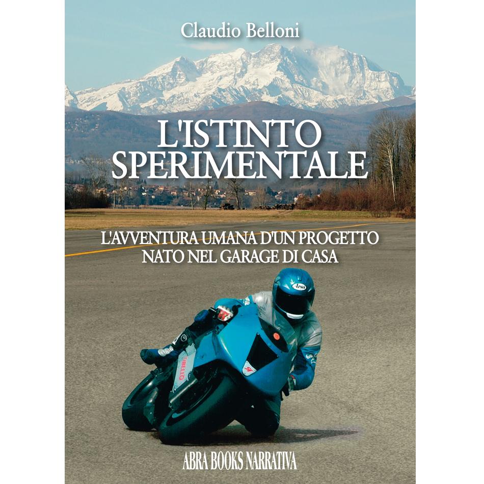 Claudio Belloni - L'ISTINTO SPERIMENTALE