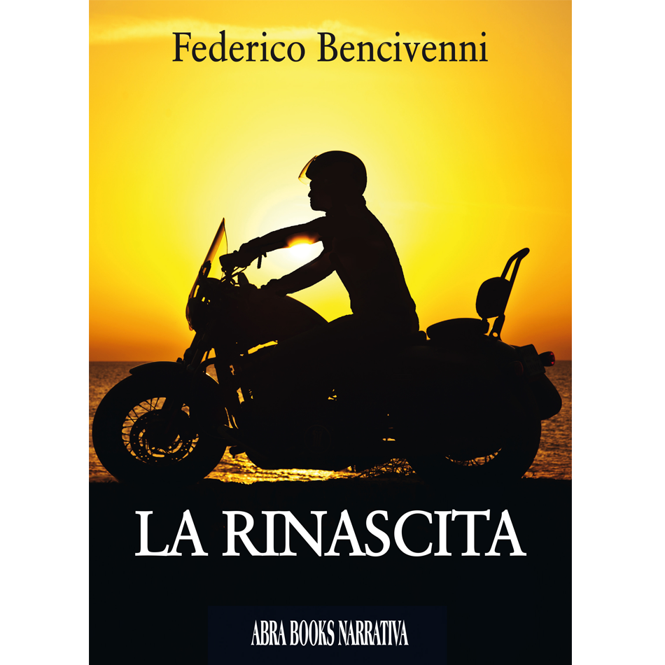Federico Bencivenni - LA RINASCITA