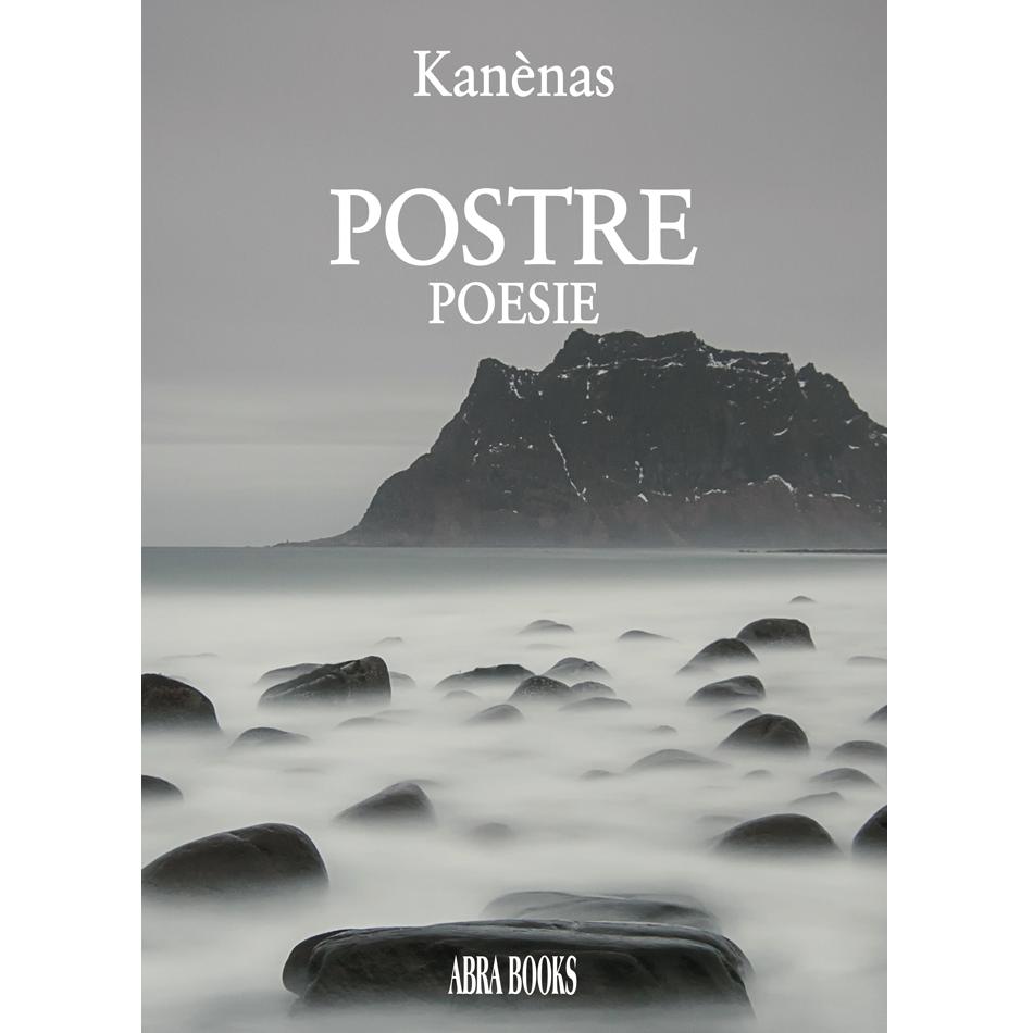 Kanènas, POSTRE - Poesie