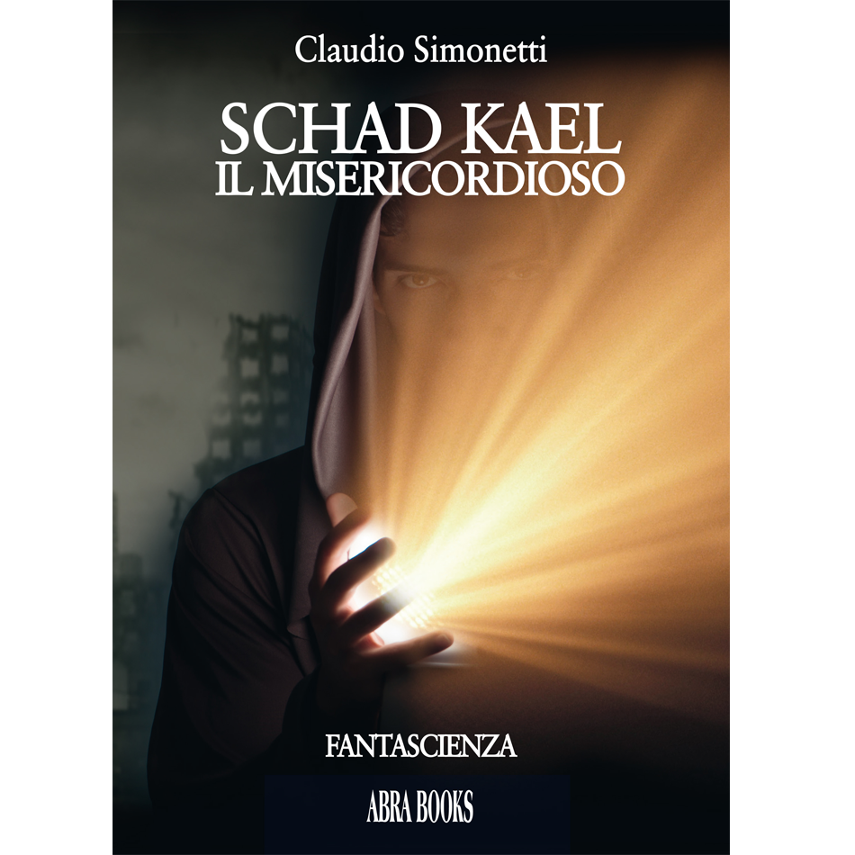 Claudio Simonetti, SCHAD KAEL IL MISERICORDIOSO