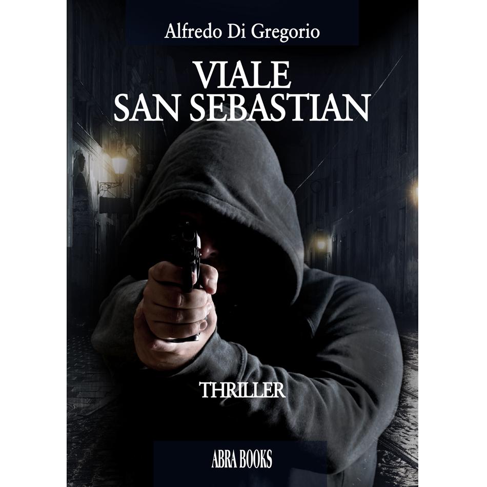 Alfredo Di Gregorio, VIALE SAN SEBASTIAN - THRILLER