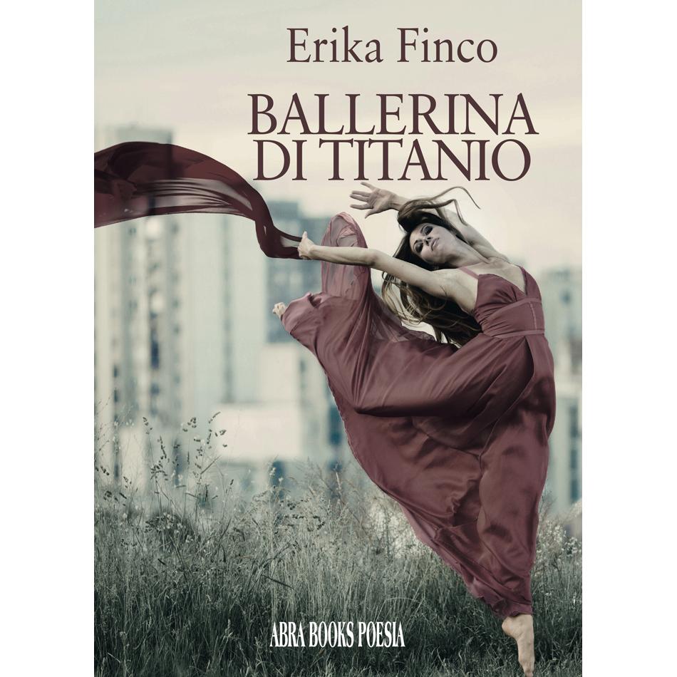 Erika Finco, BALLERINA DI TITANIO