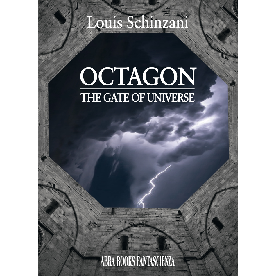Louis Schinzani, OCTAGON - THE GATE OF UNIVERSE