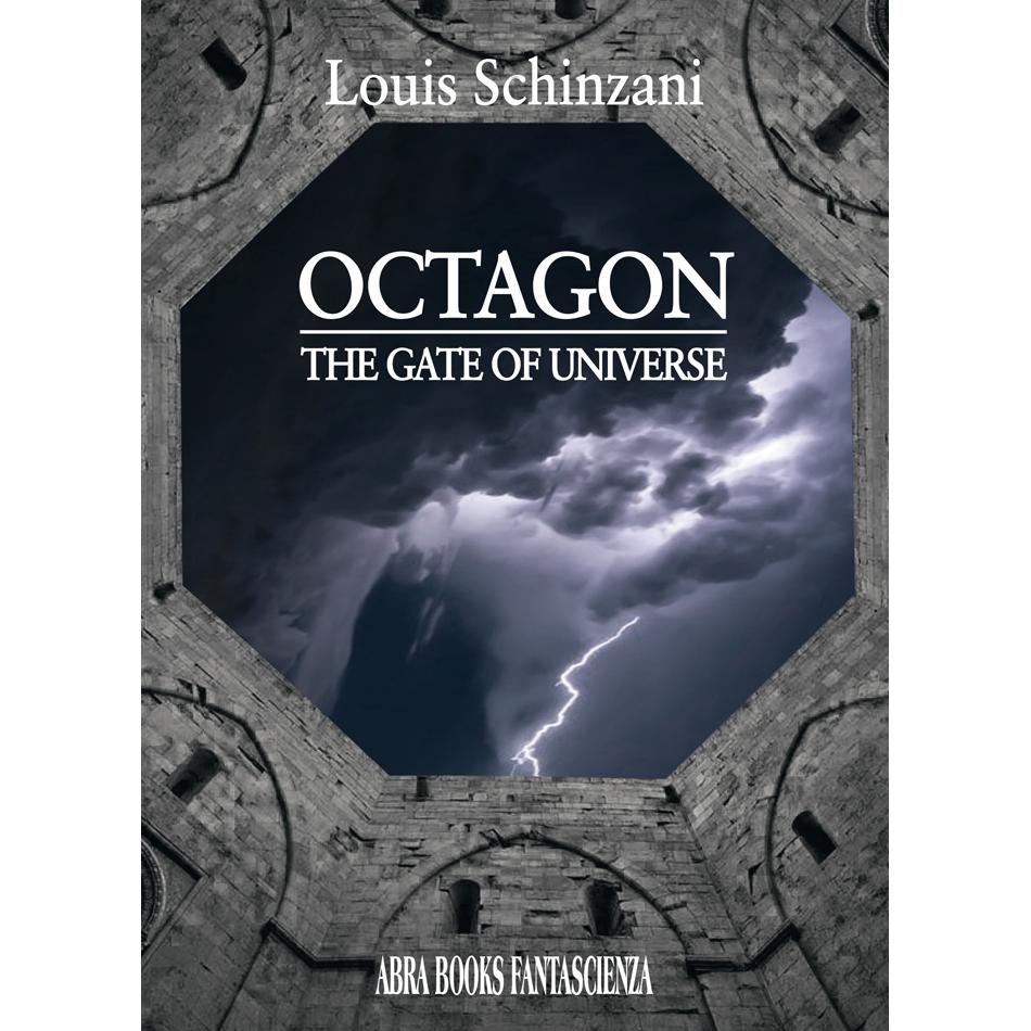 Louis Schinzani, OCTAGON - THE GATE OF UNIVERSE