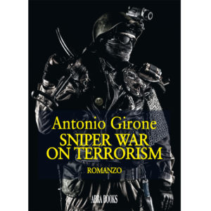 Antonio Girone, SNIPER WAR ON TERRORISM - Romanzo