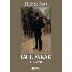 Michele Rota, PAUL ASKAR- Romanzo