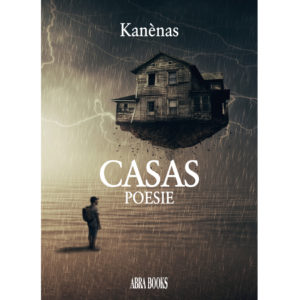 Kanènas, CASAS - POESIE