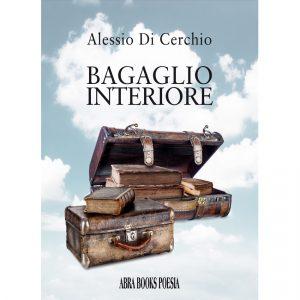 Alessio Di Cerchio, BAGAGLIO INTERIORE - Poesia