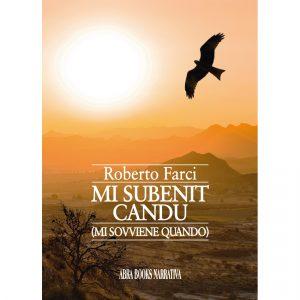 Roberto Farci, MI SUBENIT CANDU (MI SOVVIENE QUANDO) - Narrativa
