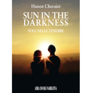 Hanen Cheraiet, SUN IN THE DARKNESS - Romanzo