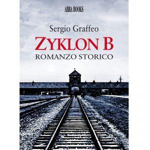 Sergio Graffeo , ZYKLON B - Romanzo storico